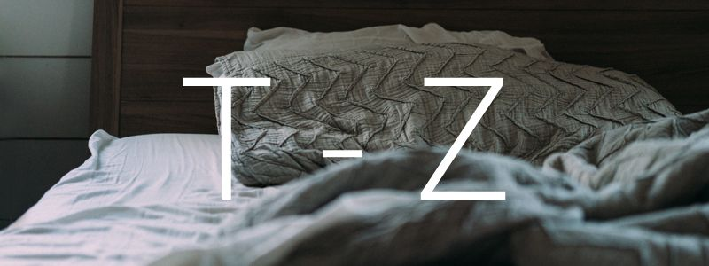 Understand confusing bedding terminology for letters beginning T to Z